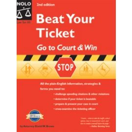 Beat Your Ticket Go to Court & Win