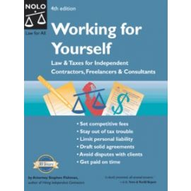 """Working For Yourself - Law & Taxes for Independent Contractors,"