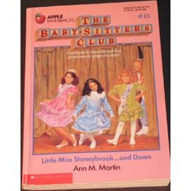 The Baby-Sitters Club - #15 Little Miss Stonybrook