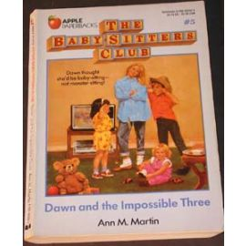 The Baby-Sitter's Club - #5 Dawn and the Impossible Three