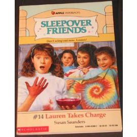 Sleepover Friends - #14 Lauren Takes Charge