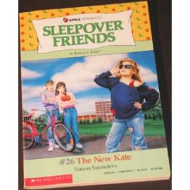 Sleepover Friends - #26 The New Kate